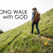 Long Walk with God